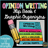 Opinion Writing Graphic Organizers and Flip Book