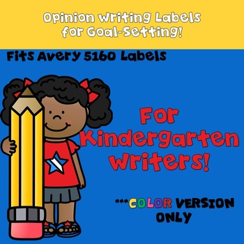 Goal Setting Labels For Opinion Writing for Kindergarten!  COLOR VERSION