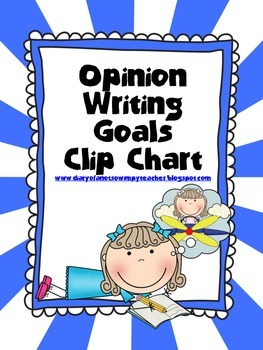 Opinion Writing Goals Clip Chart