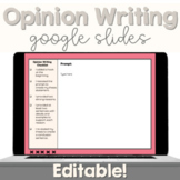 Opinion Writing Google Slide - Editable - Distance Learnin