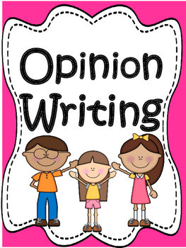 Writing: Opinion Writing