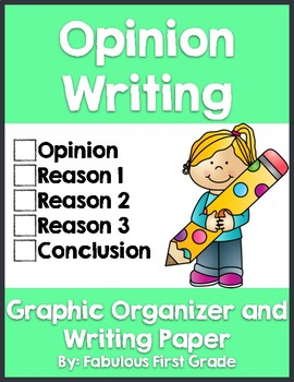 Opinion Writing - Graphic Organizer, Writing Prompts, & Final Draft Paper