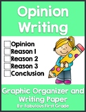 Opinion Writing - Graphic Organizer, Writing Prompts, & Fi