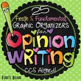 Opinion Writing Graphic Organizers - Common Core Aligned