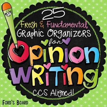Opinion Writing Graphic Organizers - Common Core Aligned