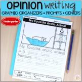 Opinion Writing Graphic Organizers & Centers - Kindergarten