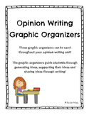 Opinion Writing - Graphic Organizers for Opinion Writing Unit