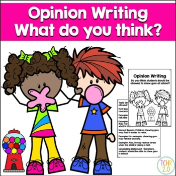 Opinion Writing Prompt Chewing Gum in School