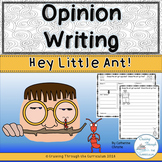 Opinion Writing- Hey Little Ant
