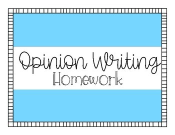 Opinion Writing Homework