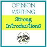 Opinion Writing Introduction Practice