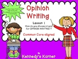Opinion Writing Lesson 1 - Aligned to CCSS - Power Point in PDF file