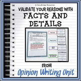Opinion Writing Lesson-How to Validate Your Reasons with Facts