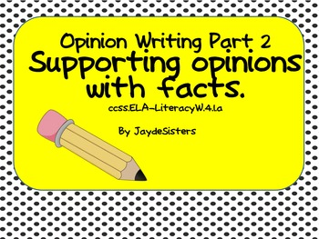 Opinion Writing Lessons Part 2: Supporting Facts