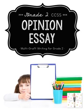 Opinion Writing: Multi-Draft Opinion Essay for Grade 2 (CCSS)