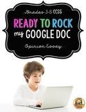 Opinion Writing: Multi-Draft Opinion Essay using Google Docs {CCSS}