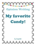 Opinion Writing My Favorite Candy