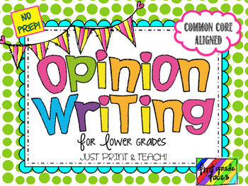 Opinion Writing NO PREP Pack