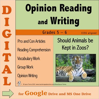 Opinion Writing & Opinion Reading DIGITAL - Should Animals be Kept in Zoos?