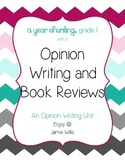 Opinion Writing: Opinions, Debates, Book Reviews Grade 1