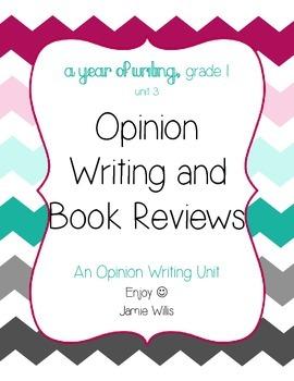 Opinion Writing: Opinions, Debates, Book Reviews Grade 1