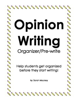 Opinion Writing Organizer/Pre-write