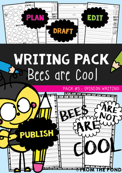 Opinion Writing Packet {Bees are Cool}