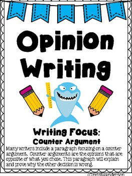 Opinion Writing Packet: Counter Argument Focus