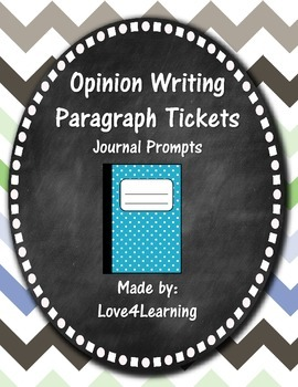 Opinion Writing Paragraph Tickets