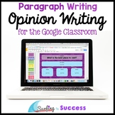 Opinion Writing: Paragraph Writing for the Digital Classroom