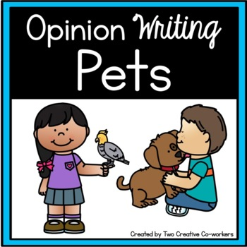 Opinion Writing: Pets