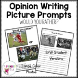 Opinion Writing Picture Prompts: Would You Rather?