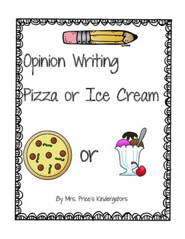 Opinion Writing- Pizza or Ice Cream