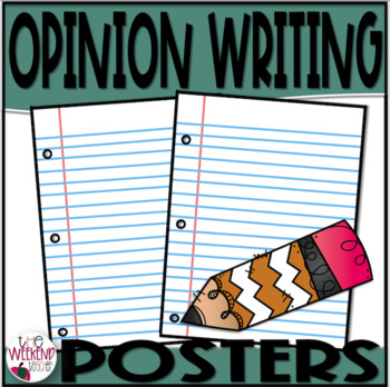Opinion Writing Posters