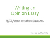 Opinion Writing PowerPoint and Graphic Organizer