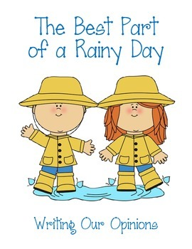 Opinion Writing Prompt - Best Part of a Rainy Day
