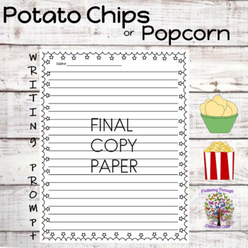 Opinion Writing Prompt Potato Chips or Popcorn