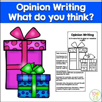 Opinion Writing Prompt Gift Give or Receive