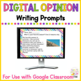Opinion Writing Prompts Digital
