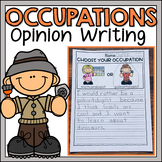 Occupations Opinion Writing Prompts 1st grade