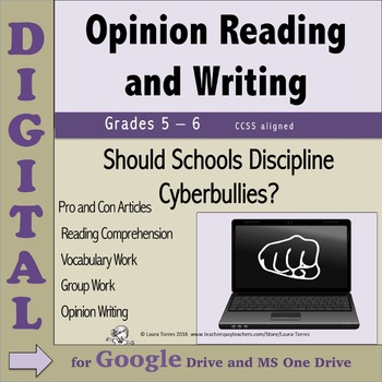 Opinion Writing & Reading DIGITAL - Should Schools Discipline Cyberbullies?