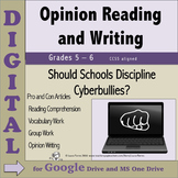 Opinion Writing & Reading DIGITAL - Should Schools Discipl
