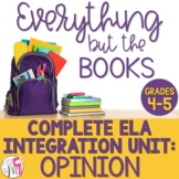 Opinion Writing, Reading, and Mentor Sentence Integration Unit [GRADES 4-5]
