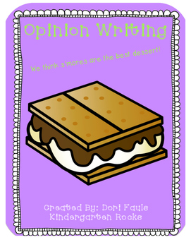 Opinion Writing - S'Mores