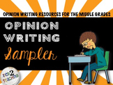 Opinion Writing Sampler - Resource Sampler for Middle Grad