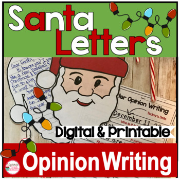 Santa Letters Using Opinion Writing