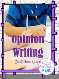 Step-by-Step Opinion Writing Guide- Growing Resource