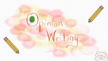 Opinion Writing Slide Show and Anchor Chart