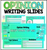 Opinion Writing Slides