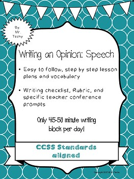 Opinion Writing: Speech